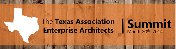 Texas Association of Enterprise Architects AEA Summit Mike Walker  Austin Texas